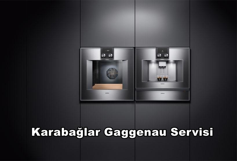Karabağlar Gaggenau Servisi
