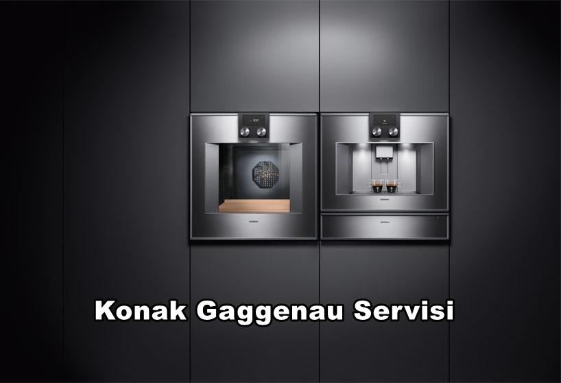 Konak Gaggenau Servisi