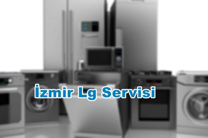İzmir Lg Servisi